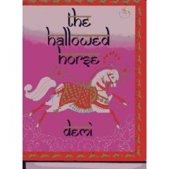 The Hallowed Horse by Demi