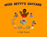Miss Betty's Daycare