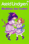 Madicken dan Lisabet by Astrid Lindgren