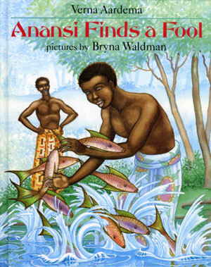 Anansi Finds a Fool by Verna Aardema