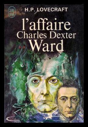 L'Affaire Charles Dexter Ward (The Case of Charles Dexter Ward)