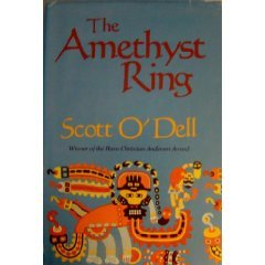 The Amethyst Ring by Scott O'Dell