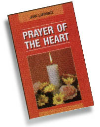 Prayer of the Heart by Jean  LaFrance