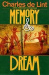Memory & Dream (Newford #5)