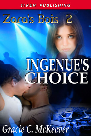 Ingénue's Choice by Gracie C. McKeever
