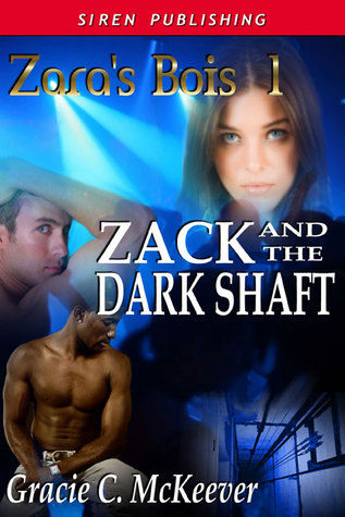 Zack and the Dark Shaft by Gracie C. McKeever
