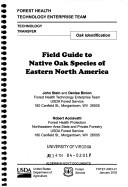 Field Guide to Native Oak Species of Eastern North America