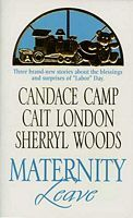 Maternity Leave: Tabloid Baby, The Nine-Month Knight, The Paternity Test
