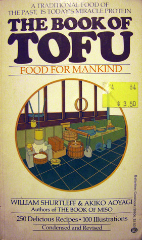 Book Of Tofu by William Shurtleff