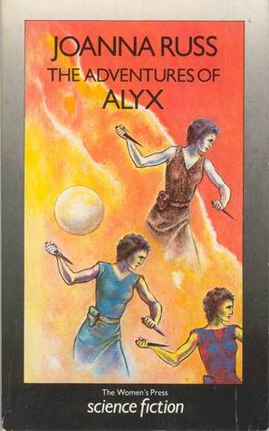Adventures of Alyx by Joanna Russ