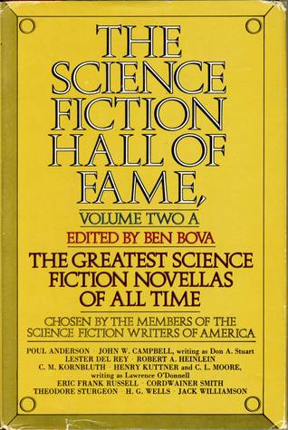 The Science Fiction Hall of Fame, Volume Two by Ben Bova