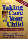 Taking Care of Your Child: A Parent's Guide to Medical Care