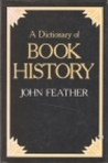 A Dictionary Of Book History
