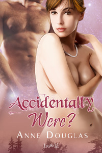 Accidentally Were? by Anne  Douglas