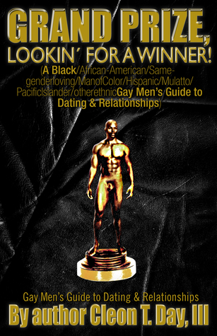Grand Prize, Lookin' For A Winner a Dating/Relationship Guide for Gay Men of Color