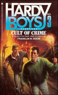Cult of Crime (Hardy Boys: Casefiles, #3)