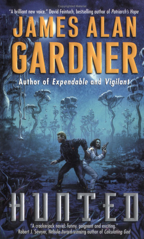 Hunted by James Alan Gardner