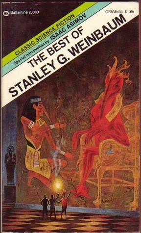 The Best of Stanley G. Weinbaum by Stanley G. Weinbaum