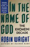 In the Name of God: The Khomeini