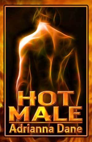 Hot Male by Adrianna Dane