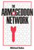The Armageddon Network