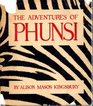 The Adventures of Phunsi by Alison Mason Kingsbury