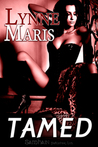 Tamed by Lynne Maris