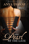 The Pearl at the Gate by Anya Delvay