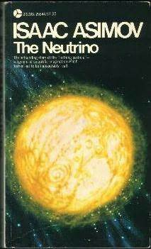 The Neutrino by Isaac Asimov