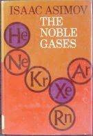 The Noble Gases by Isaac Asimov