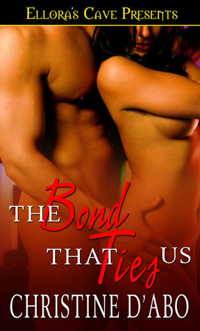 The Bond That Ties Us by Christine d'Abo