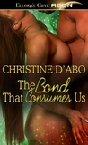 The Bond That Consumes Us (Eternal Bond, #3)