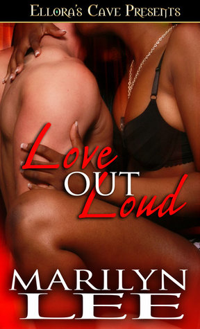 Love Out Loud by Marilyn Lee