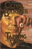 Tapping the Vein, Vol. 1 by Clive Barker