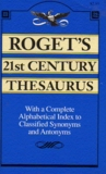 Rogets 21st Century Thesaurus by Peter Mark Roget