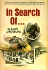 In Search Of...Lost Civilizations, Extra Terrestrials, Magic and Witch Craft, Strange Phenomena, Myths and Monsters