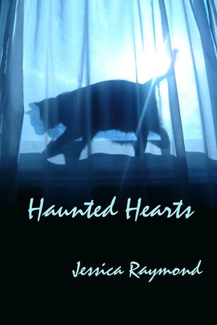 Haunted Hearts by Jessica Raymond