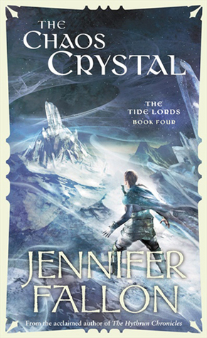The Chaos Crystal by Jennifer Fallon