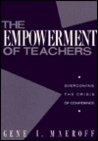 The Empowerment of Teachers: Overcoming the Crisis of Confidence