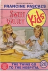 The Twins Go to the Hospital (Sweet Valley Kids, #20)