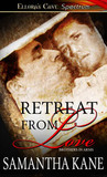 Retreat From Love (Brothers in Arms #5)