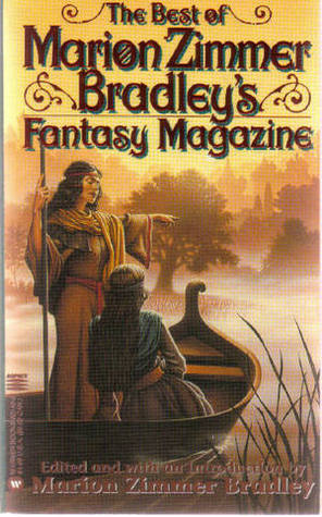 The Best of Marion Zimmer Bradley Fantasy Magazine Volume 1 by Marion Zimmer Bradley