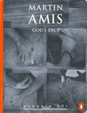 God's Dice by Martin Amis