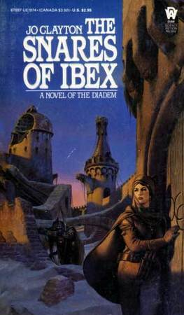 The Snares of Ibex by Jo Clayton