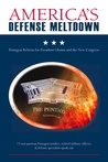 America's Defense Meltdown