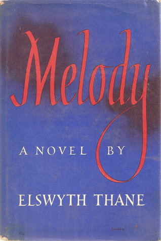 Melody by Elswyth Thane