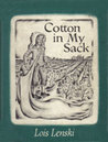 Cotton In My Sack