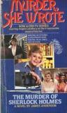 Murder, She Wrote The Murder of Sherlock Holmes (Jessica Fletcher, #2)