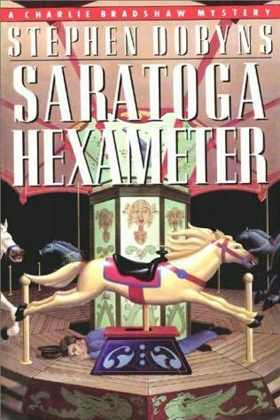Saratoga Hexameter by Stephen Dobyns