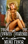 The Cowboys and the Courtesan